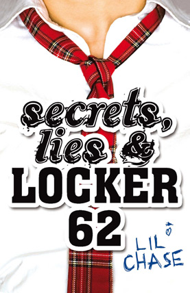 Secrets, Lies & Locker 62 - Lil Chase