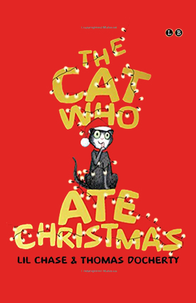 The Cat Who Ate Christmas - Lil Chase